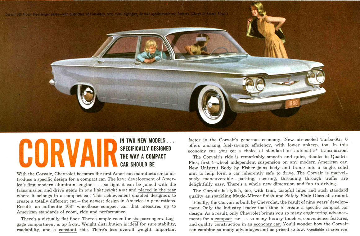 The Corvair Was Supposed To Be Gm S Compact Car Of Future Fuel Efficient And With Seating For Six Who Liked Snuggling Close Together In